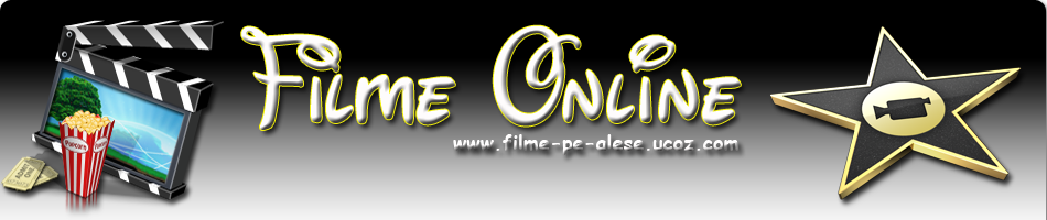 Vezi Filme Online, Filme Noi, Filme 2012